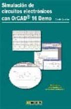 El libro de Simulacion circuitos electronicos: orcad 16 (demo) autor CAMILO QUINTANS EPUB!