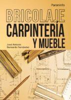 bricolaje: carpinteria y mueble-jose antonio bernardo fernandez-9788428399067