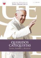 queridos catequistas jorge bergoglio papa francisco 9788428826167