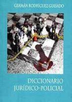 Diccionario juridico-policial Descarga gratuita de capítulos de libros de texto