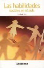 las habilidades sociales en el aula-juan vaello orts-9788429405767