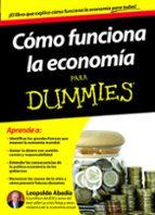 como funciona la economia para dummies leopoldo abadia 9788432900167