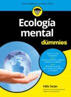 ecologia mental para dummies felix toran marti 9788432903267
