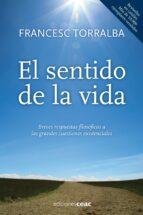 el sentido de la vida francesc torralba 9788432920967