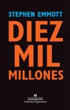 diez mil millones-stephen emmott-9788433963567