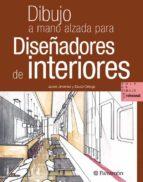 dibujo a mano alzada para diseñadores de interiores javier jimenez catalan 9788434235267