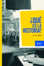 ¿que es la historia?-e.h. carr-9788434434967