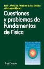 cuestiones y problemas de fundamentos de fisica juan i. mengual maria de la paz godino mohamed khayet 9788434480667