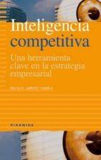 inteligencia competitiva: una herramienta clave en la estrategia empresarial-silvia r. arroyo varela-9788436819267