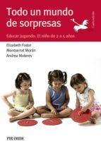 todo un mundo de sorpresas (ebook) elizabeth fodor montserrat moran 9788436834567
