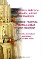 traduccion y practica literaria en la edad media romanica elena real 9788437058467