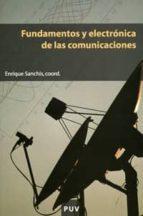 fundamentos y electronica de las comunicaciones-ismael saz campos-enrique sanchis-9788437059167