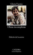 obras incompletas (10ª ed.) gloria fuertes 9788437600567