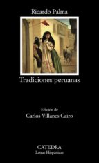 tradiciones peruanas ricardo palma 9788437612867