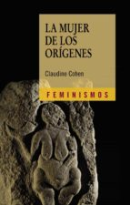 la mujer de los origenes-claudine cohen-9788437628967