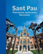 El libro de Sant pau patrimoine moderniste barcelone autor VV.AA. DOC!