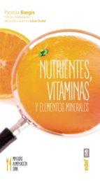 nutrientes, vitaminas y elementos minerales (ebook)-patricia bargis-laurence levy-dutel-9788441437067