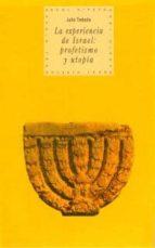 la experiencia de israel: profecia y utopia julio trebolle barrera 9788446005667