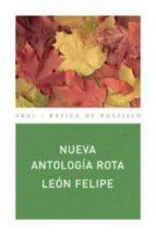 El libro de Nueva antologia rota autor LEON FELIPE PDF!