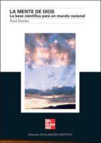la mente de dios: la base cientifica para un mundo racional-paul a. davies-9788448155667