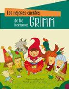 los mejores cuentos de los hermanos grimm-jacob grimm-wilhelm grimm-9788448824167