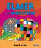 elmer y el monstruo-david mckee-9788448846367