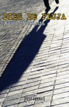 dies de pluja (digital) (ebook)-xavier vernetta-9788448932367