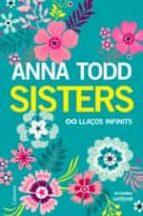 sisters: llaços infinits-anna todd-9788466423267