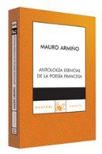 antologia esencial de la poesia francesa-mauro armiño-9788467023367