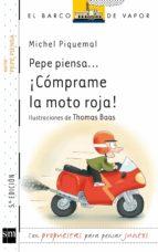 pepe piensa: ¡comprame la moto roja! michel piquemal 9788467554267
