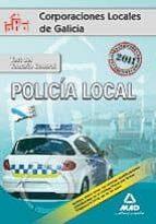 POLICIAS LOCALES DE GALICIA. TEST DEL TEMARIO GENERAL.