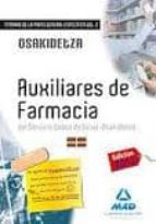 auxiliares de farmacia del servicio vasco de salud osakidetza. te mario de la parte general especifica. volumen ii 9788467677867