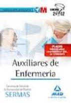 auxiliares de enfermería del servicio de salud de la comunidad de madrid. simulacros de examen (sermas)-9788467686067