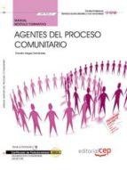 (mf1020_3) manual agentes del proceso comunitario. certificados de profesionalidad. dinamización comunitaria (sscb0109)-donato vargas fernández-9788468126067