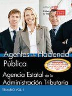 agentes de hacienda publica: agencia estatal de administracion tributaria: temario (vol. i) 9788468183367