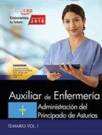 auxiliar de enfermería. administración del principado de asturias : temario (vol. i)-9788468189567