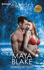 un marido misterioso (ebook)-maya blake-9788468781167