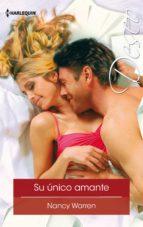 su único amante (ebook) nancy warren 9788468787367