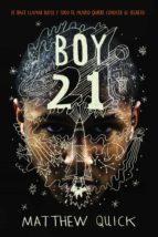 boy 21-matthew quick-9788469809167