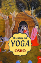 el sendero del yoga-9788472455467