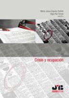 crisis y ocupacion-maria jesus espuny tomas-9788476989067