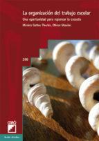 la organización del trabajo escolar. (ebook)-monica gather thurler-9788478279265