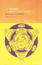 la trinidad: punto de encuentro de las religiones-raimon panikkar-9788478444267