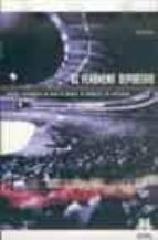 el fenomeno deportivo: estudios sociologicos en torno al deporte, la violencia y la civilizacion eric dunning 9788480197267