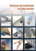 sistemas de instalacion en baja tension-jose luis torres gonzalez-9788481434767