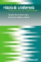 historia de la enfermeria: evolucion historica del cuidado enferm ero-catalina garcia martin-caro-maria luisa martinez martin-9788481745467