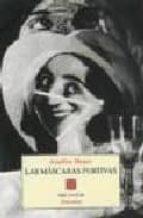 las mascaras furtivas-aquilino duque gimeno-9788481910667