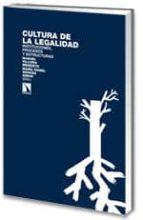 la cultura de la legalidad: instituciones, procesos y estructuras-maria isabel wences simon-9788483194867