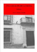 una casa al pie de la colina (ebook)-jose a. sanchez-calzado-9788483266267