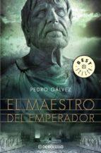 el maestro del emperador-pedro galvez-9788483467367
